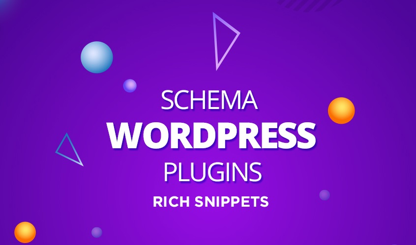 6 Rich Snippet WordPress Plugins to Increase Organic Traffic